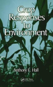 Crop Responses to Environment