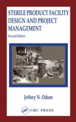 Sterile Facility Product Design and Project Management