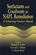 Surfactants and Cosolvents for NAPL Remediation