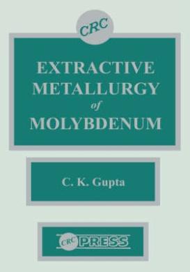 Extractive Metallurgy of Molybdenum