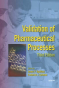 Validation of Pharmaceutical Processes
