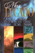 Max Lucado Omnibus Edition