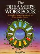 The Dreamer's Workbook