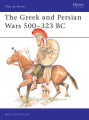 The Greek and Persian Armies, 500-323 B.C.
