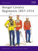 Bengal Cavalry Regiments, 1857-1914