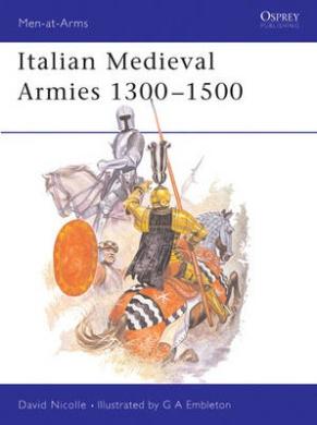 Italian Mediaeval Armies, 1300-1500 (Men-at-arms)