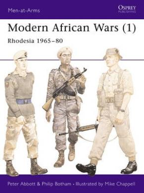 Modern African Wars: No. 1: Rhodesia, 1965-80 (Men-at-Arms)