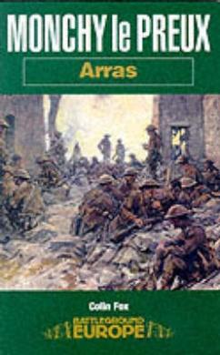 Monchy le Preux - Arras (Battleground Europe S.)