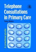 Telephone Consultations in Primary Care