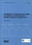 Handbook of Imposed Roof Loads