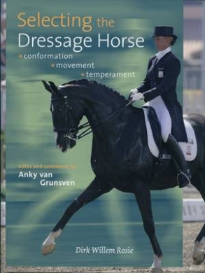 Selecting the Dressage Horse