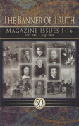 The Banner of Truth Magazines