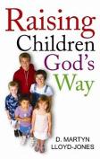 Raising Children God's Way