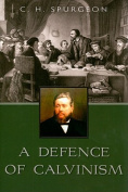 A Defence of Calvinism