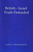 British-Israel Truth Defended