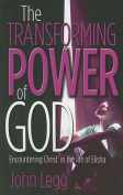 The Transforming Power of God