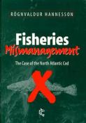 Fisheries Mismanagement