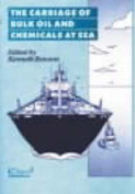 Carriage of Bulk Oil and Chemicals at Sea