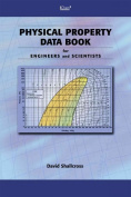 Physical Property Data Book for Engineers and Scientists