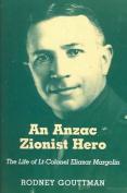 An ANZAC Zionist Hero