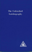 The Unfinished Autobiography