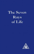 The Seven Rays of Life