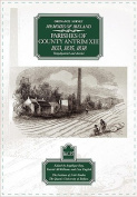 Ordnance Survey Memoirs of Ireland: v.35: 1833, 1835, 1838, Temple Patrick and District