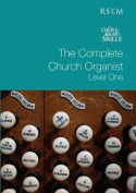The Complete Church Organist Level I
