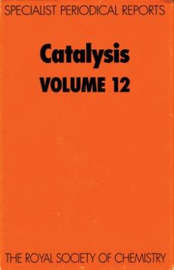 Catalysis: Volume 12 (Specialist Periodical Reports)