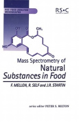 Mass Spectrometry of Natural Substances in Food