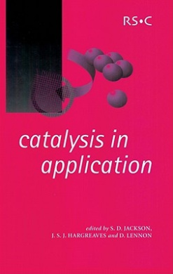Catalysis in Application (Special Publications)