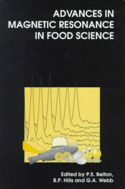 Advances in Magnetic Resonance in Food Science (Special Publications)