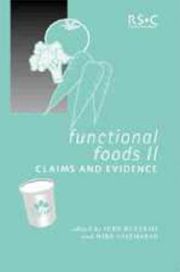 Functional Foods II: Claims and Evidence (Special Publications)