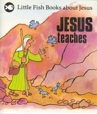 Jesus Teaches (Little Fish)