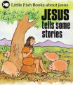Jesus Tells Some Stories