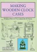 Making Wooden Clock Cases