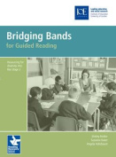 Bridging Bands for Guided Reading