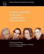 Clinical Genetics in Britain