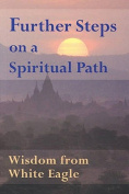 Further Steps on a Spiritual Path