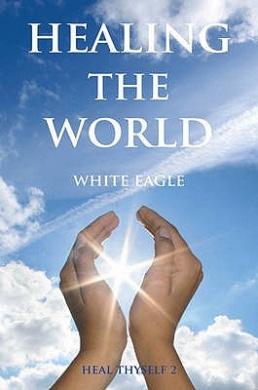 Healing the World (Heal Thyself)