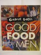 Good Food for Men