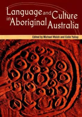 Language and Culture in Aboriginal Australia