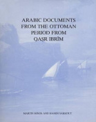 Arabic Documents from the Ottoman Period from Qasr Ibrim