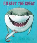 Gilbert the Great [Board book]