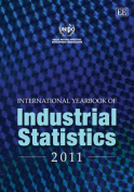 International Yearbook of Industrial Statistics 2011