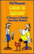 Bill Wannan's Come in Spinner
