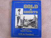 Gold and Ghosts