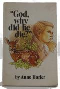 God, Why Did He Die?