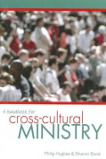 A Handbook for Cross-Cultural Ministry