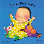 Ten Little Fingers (Baby Board Books) [Board book]